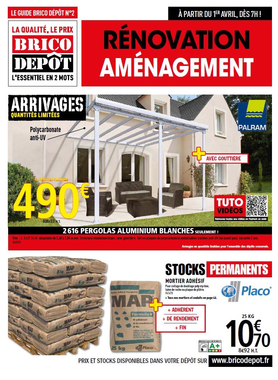 Catalogue Brico Dépôt France Renovation Amenagement Avril 2016