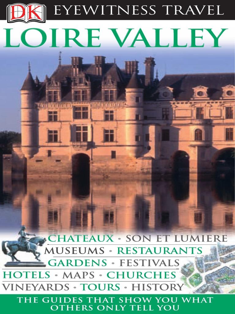 Leclerc Mobile Mon Compte Élégant Loire Valley Eyewitness Travel Guides France Of 40 Élégant Leclerc Mobile Mon Compte
