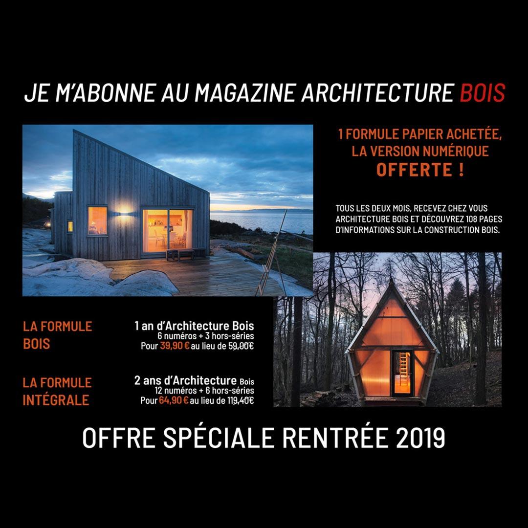 architecture bois offre promo rentree 2019 abonnement