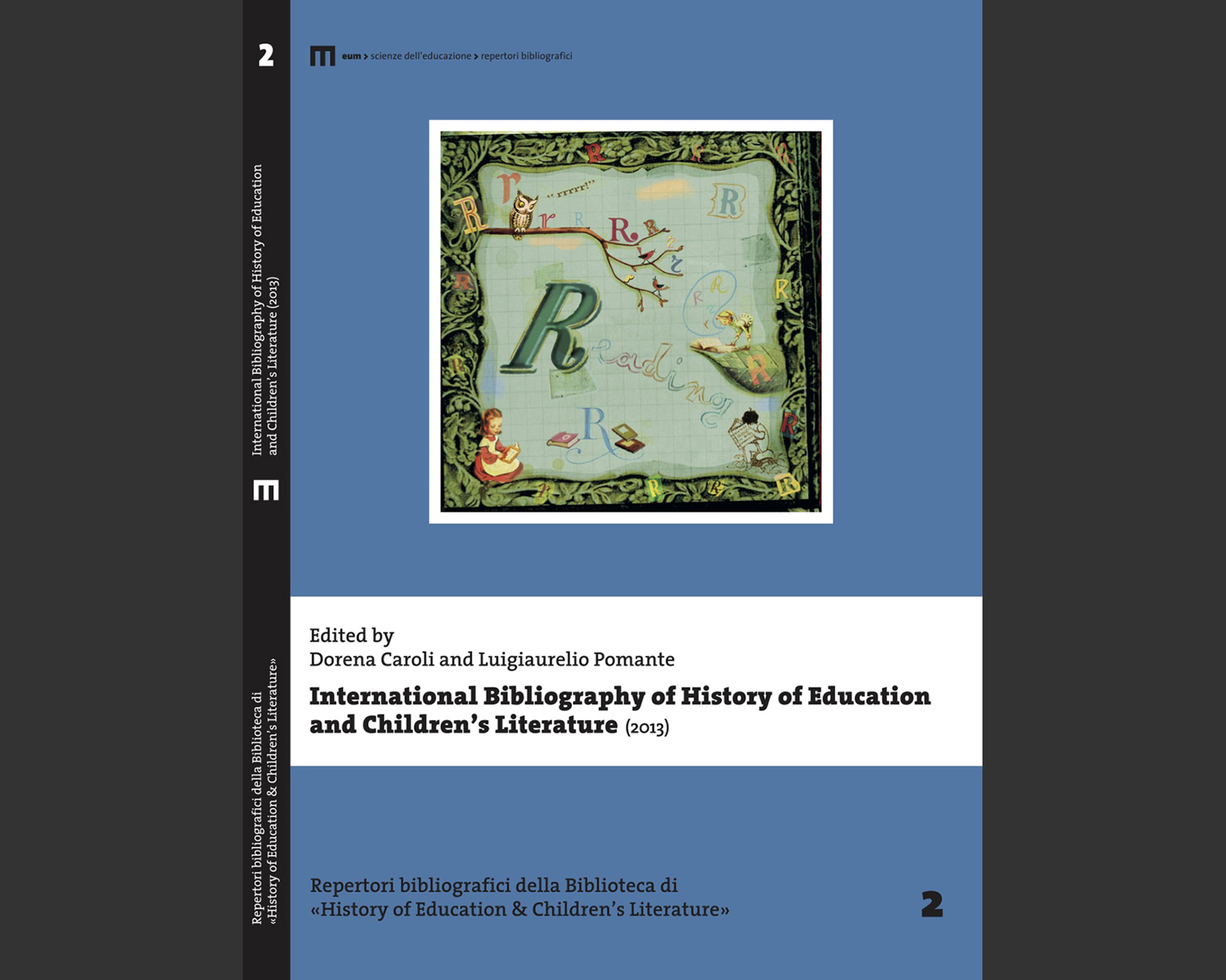 International Bibliography of History of Education and Children's Literature 2013