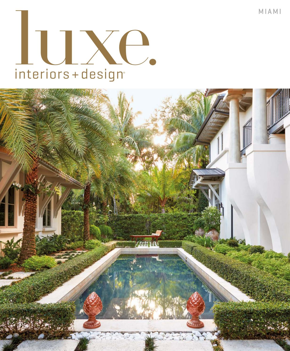 Salon De Jardin Miami Nouveau Luxe Magazine November 2016 Miami by Sandow issuu