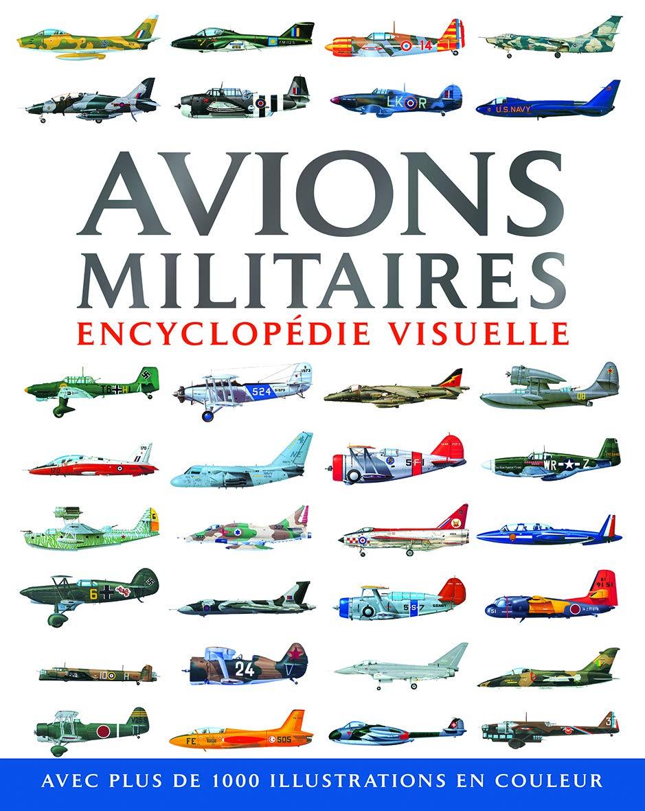Jardin Encyclopédie Élégant Amazon Avions Militaires Encyclopé Visuelle