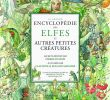 Jardin Encyclopédie Élégant La Grande Encyclopé Des Elfes Amazon Sabatier Roland