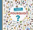 Jardin Encyclopédie Génial La Petite Encyclopé Des Pourquoi La Petite