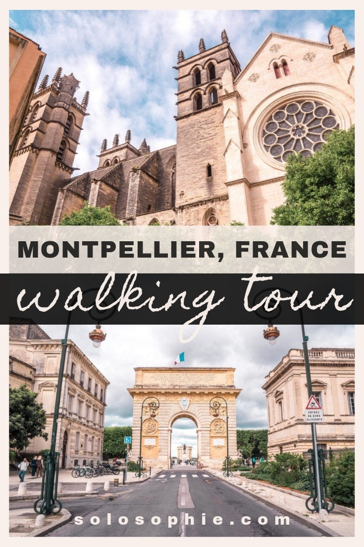 Free and self guided Montpellier walking tour Heres an itinerary for an easy guide to the best things to see and do in Montpellier Southern France