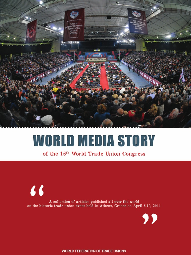 Mouvement Citoyen Alexandre Jardin Élégant World Media Story Of the 16th World Trade Union Congress 2011 Of 33 Unique Mouvement Citoyen Alexandre Jardin
