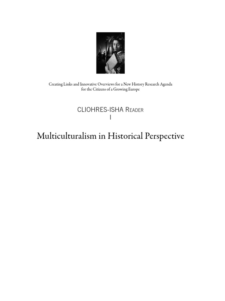 Preter son Jardin Charmant Multiculturalism In Historical Perspective